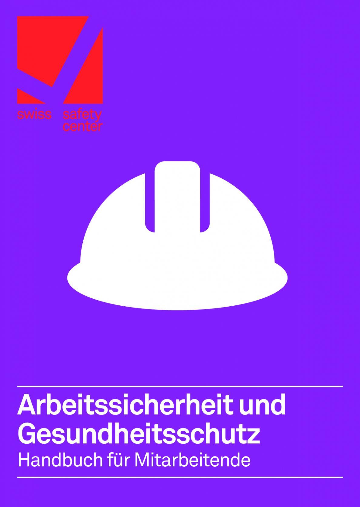 Hanbuch Arbeitssicherheit und Gesundheitsschutz